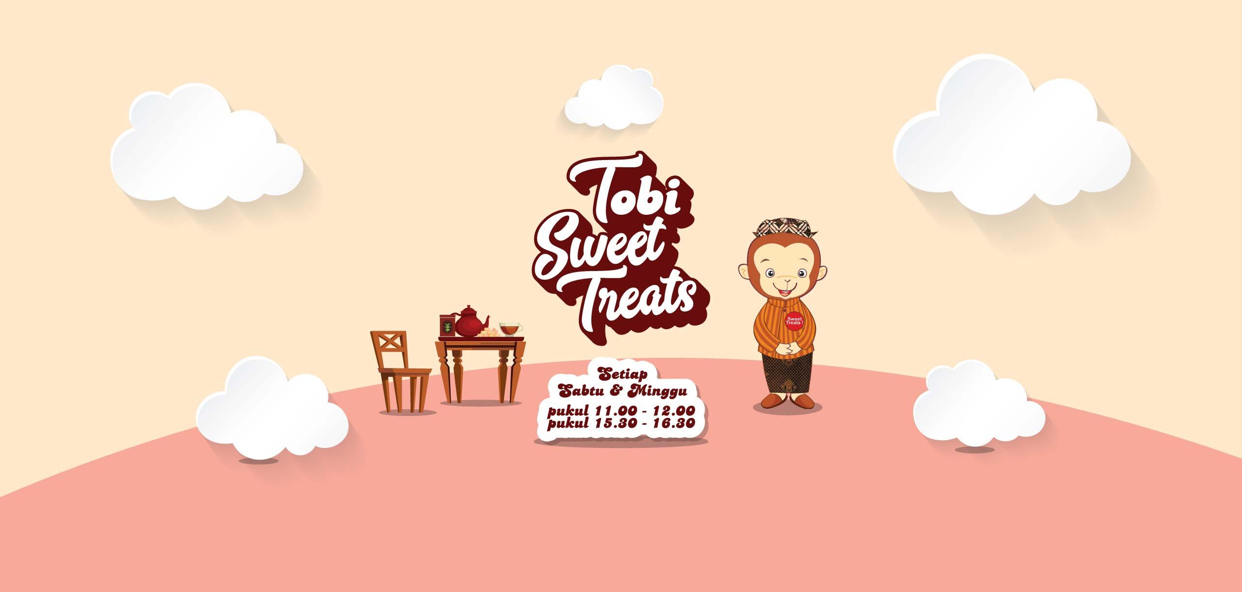Toyscity Tobi Sweet Treats setiap Sabtu & Minggu